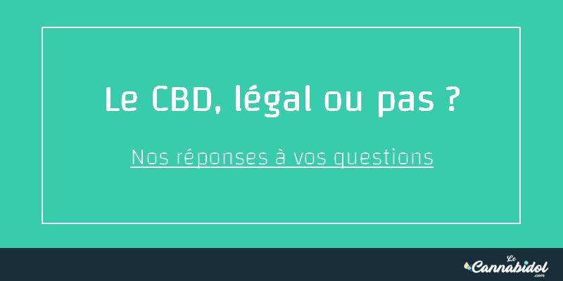 cbd est il légal